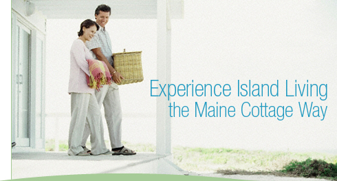 Experience Island Living the Maine Cottage Way
